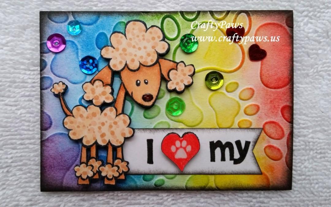 I {HEART} My Poodle ATC
