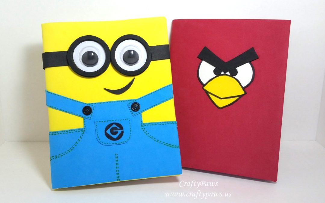 DIY Minion and Angry Bird Notebooks and Bookmarks