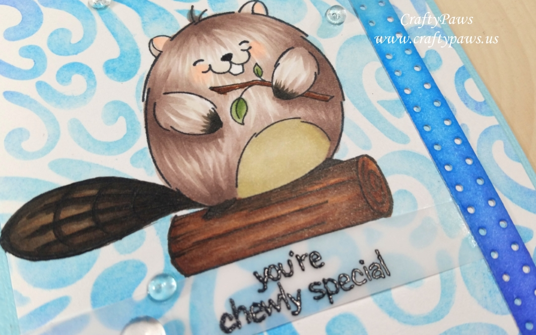 You're Chewly Special Masculine Card