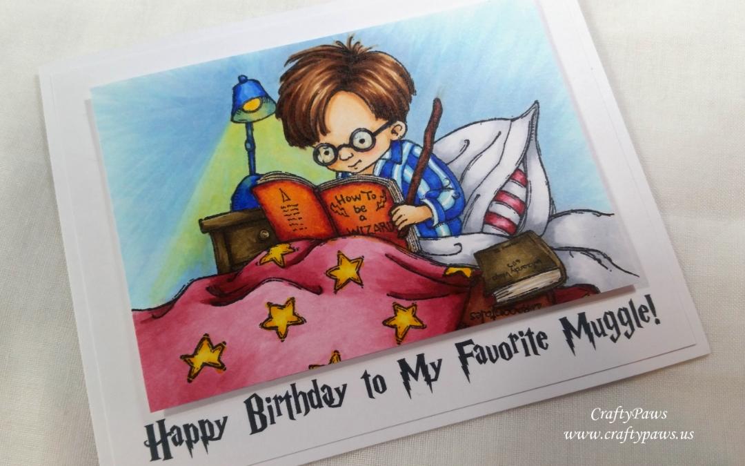 Happy Birthday to My Favorite Muggle
